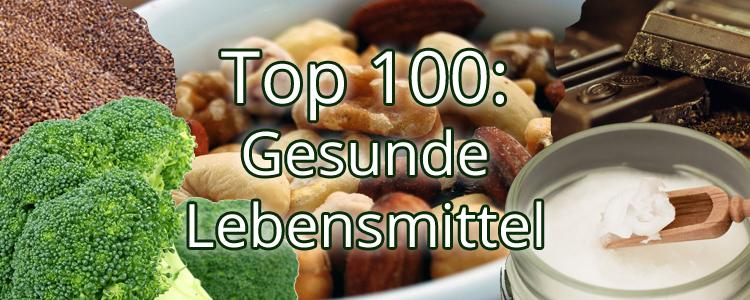 Top 100: Die gesündesten Lebensmittel zum Abnehmen